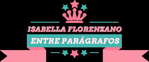 Entre Parágrafos | Isabella Florenzano