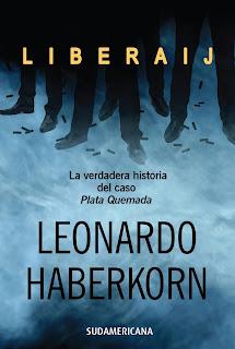 Liberaij, diario Acción, Plata quemada, Ricardo Piglia