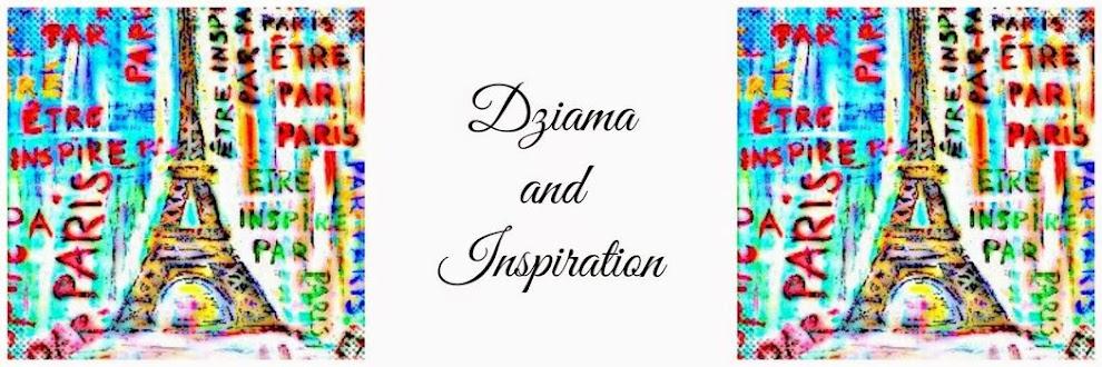 Dziama AND inspiration