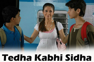 Tedha Kabhi Sidha