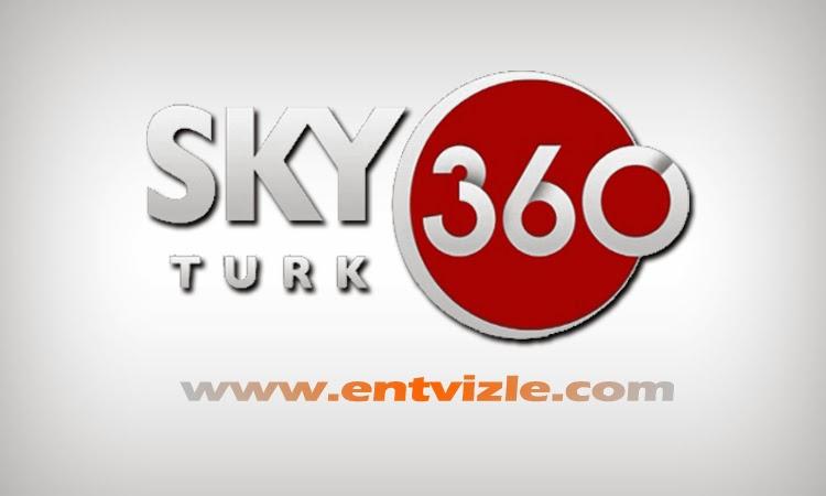 Skytürk 360 izle