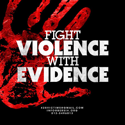Fight violence with evidence BERSIH 3.0 victims of police brutality