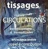 tissages/ Circulations