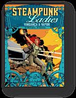 http://editoradraco.com/2015/06/08/steampunk-ladies-vinganca-a-vapor-ze-wellington-e-di-amorim/