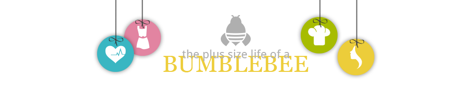 The Plus Size Life of a BumbleBee