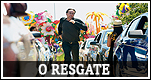 Download - O Resgate