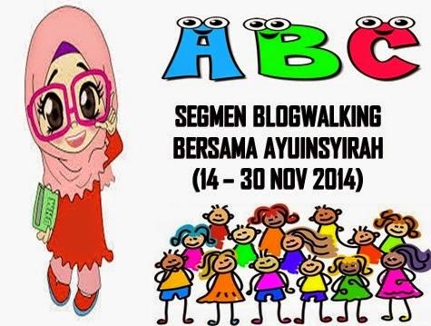 http://www.ayuinsyirah.my/2014/11/segmen-blogwalking-bersama-ayuinsyirah.html?m=1