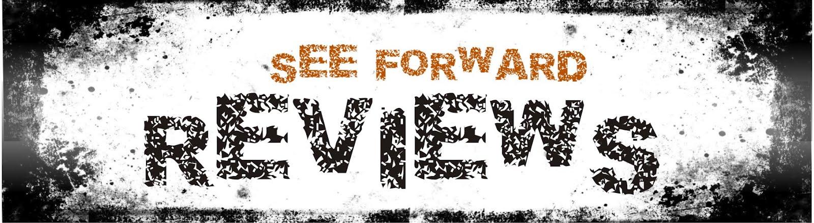 / / www.seeforwardreviews.com // Recomendaciones, Criticas, Trailers , Todo Cine
