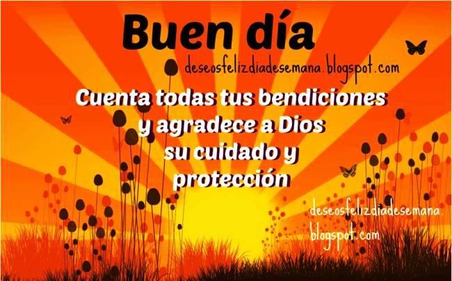 Buen día. Cuenta tus bendiciones. Buenos días con la bendición de Dios. Postales cristianas de buenos días. Tarjetas, imágenes.