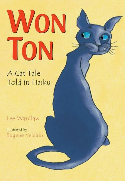 Won Ton: A Cat Tale Told in Haiku book review.  Got 4 out of  stars.  Good book, tons of great lessons for teachers and librarians.  Alohamora Open a Book http://alohamoraopenabook.blogspot.com/