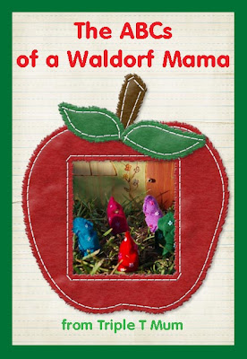 ABC's of A Waldorf Mama