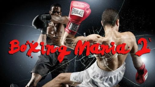 Boxing Mania 2 Android FULL APK İNDİR