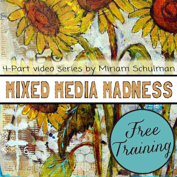 https://schulmanart.leadpages.co/mixed-media-madness-free-training/