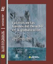 La Crisis de las fuentes del Derecho en la Globalización