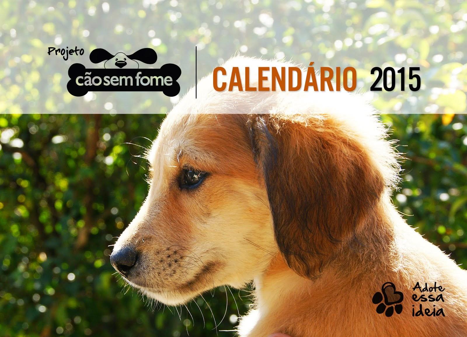 Compre seu Calendário Cão sem Fome 2015