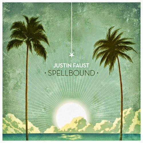 Justin Faust - Spellbound (Album)