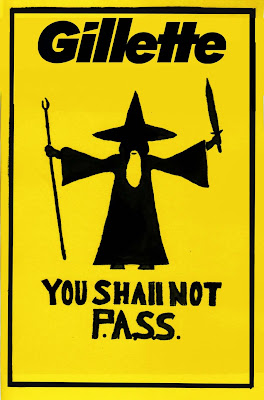 Gandalf You Shall Not P.A.S.S. (Protest Against Smelly Stubble)