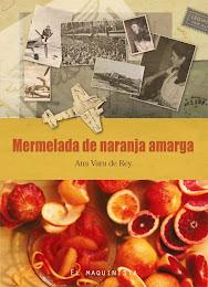 MERMELADA DE NARANJA AMARGA, Ana Vara de Rey