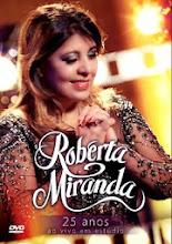 DVD Roberta Miranda 25 Anos Ao Vivo