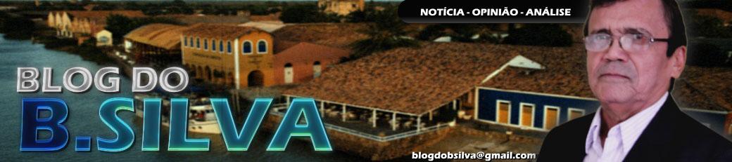 Blog do B.Silva - Notícias - Opinião - Análise