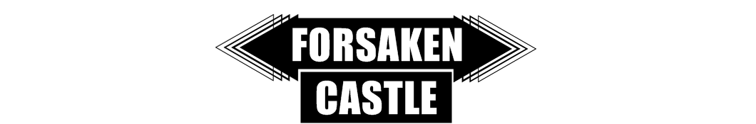 Forsaken Castle | Personal/Style/Diy Blog.