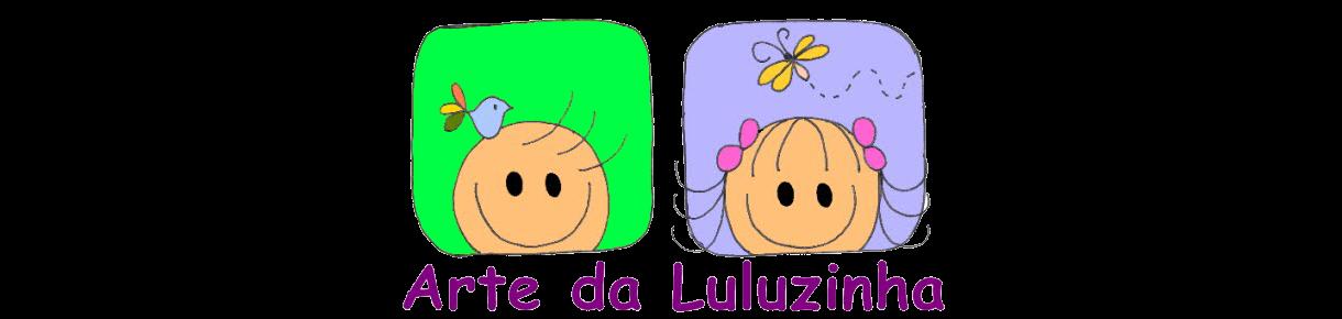 Arte da Luluzinha