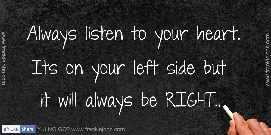 Hastag # Quotes # Quotes About Heart # Quotes About Life # Quotes About  Listen # Quotes About Right