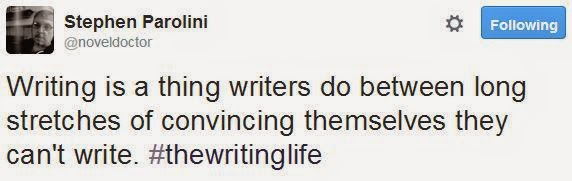 @novelDoctor writing is a thing writers do between long stretches of convincing themselves they can't write