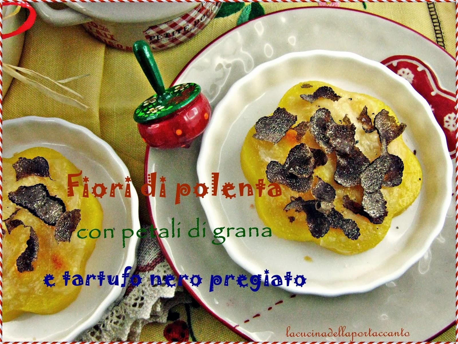 fiori di polenta con tartufo nero pregiato e petali di grana