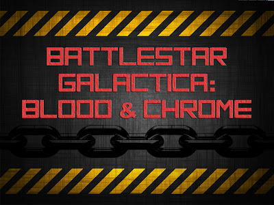 """Бойна звезда Галактика: Кръв и хром"" (Battlestar Galactica: Blood & Chrome)"