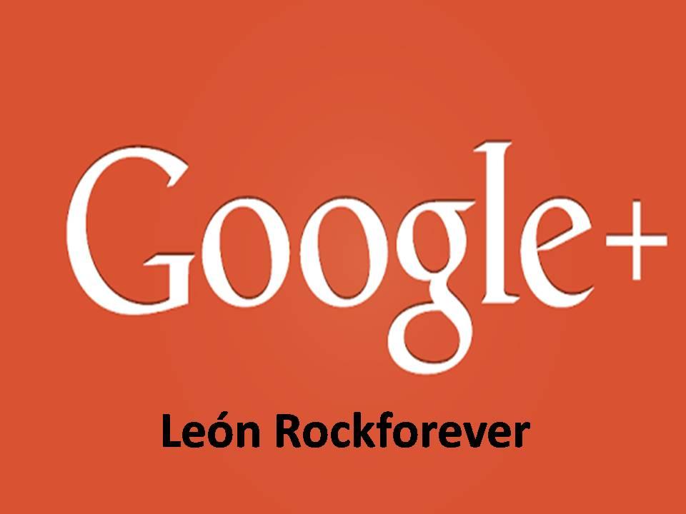 Google+ León Rockforever