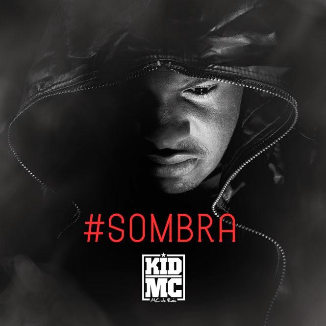 """Nova Musica do Angolano Kid MC - """"Sombra"""" [Download]"""
