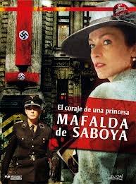 Capitulos de: El coraje de una princesa: Mafalda de Saboya