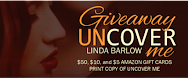 Uncover Me Release Day Giveaway!
