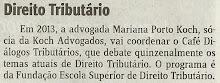 Dra. Mariana Koch será a coordenadora do Café Diálogos Tributários