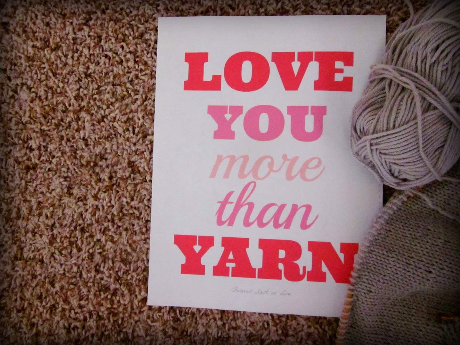 "Free Printable Valentine by Forever Last in Line ""Love You More Than Yarn"""