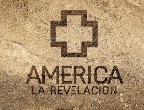AMERICA LA REVELACION (Estreno 21 de Junio)