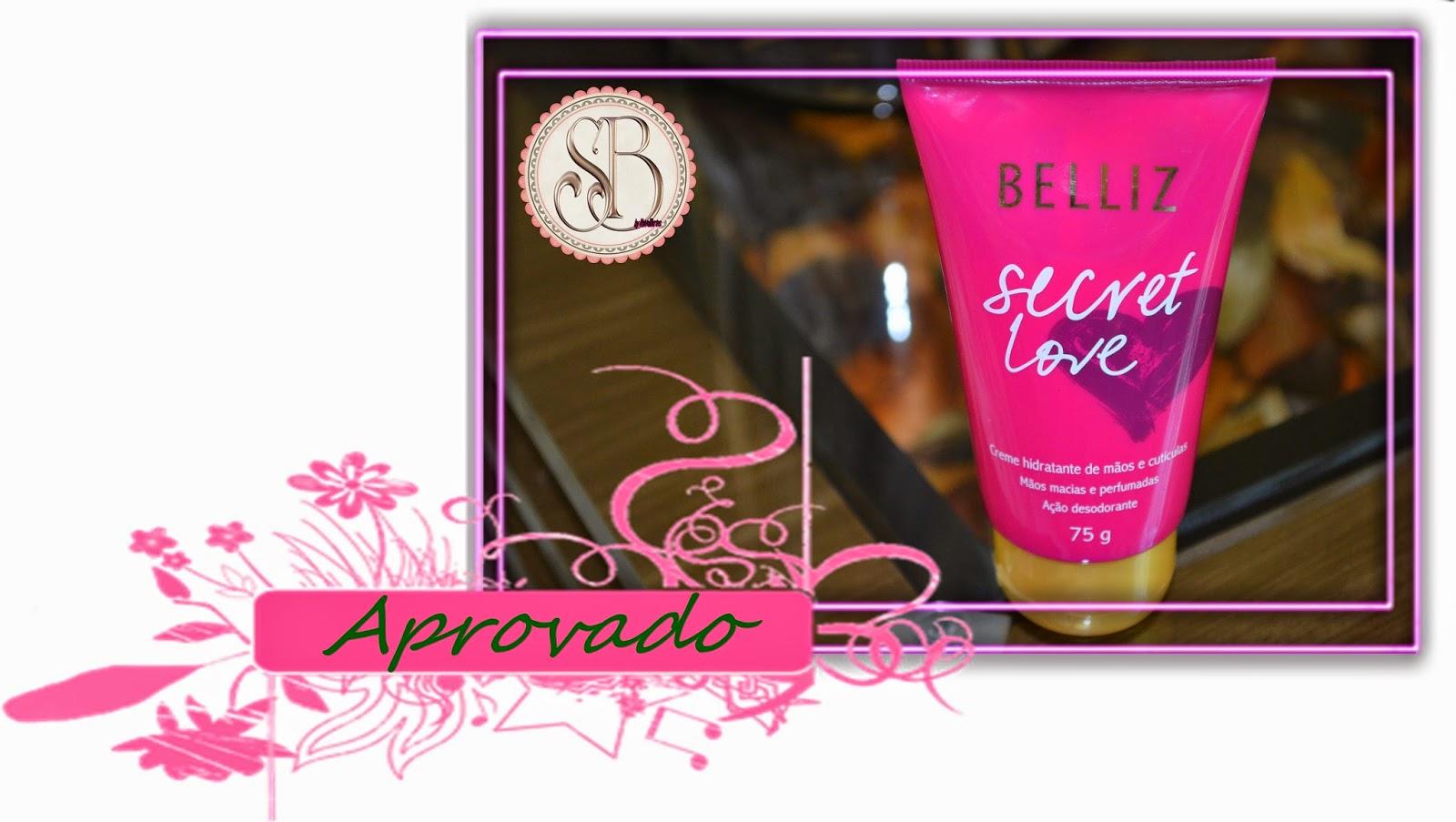 Somando Beleza, Neiva Marins, Creme de Mãos Secret Love Belliz