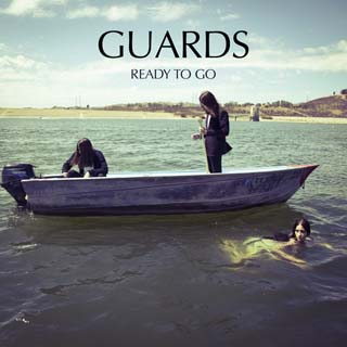 Guards – Ready To Go Lyrics | Letras | Lirik | Tekst | Text | Testo | Paroles - Source: musicjuzz.blogspot.com