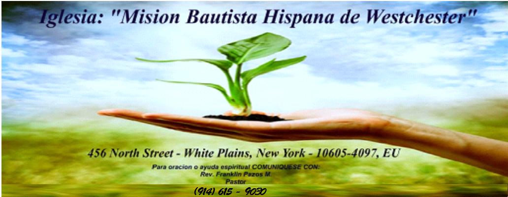 Iglesia: Misión Bautista Hispana de Westchester