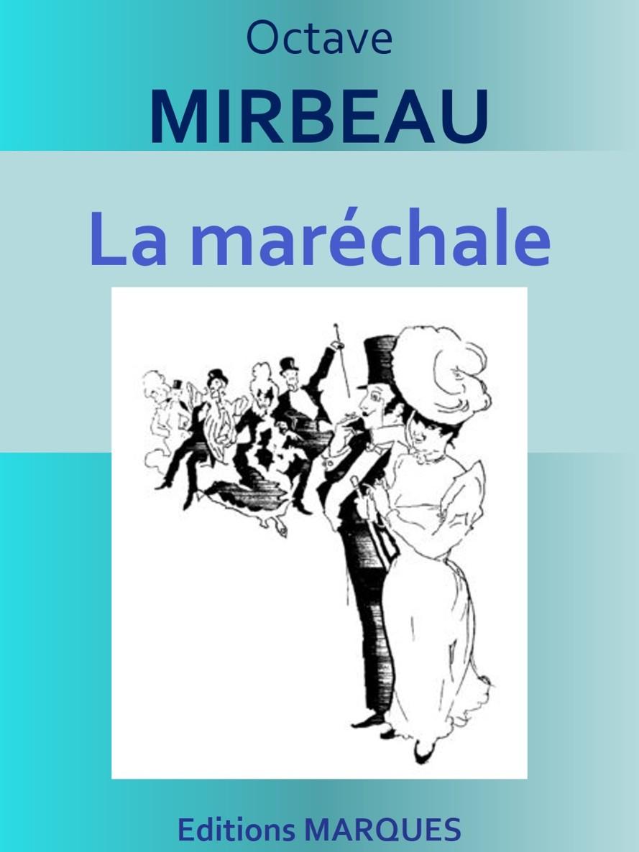 """""""La Maréchale"""", Éditions Marques, 2016"""