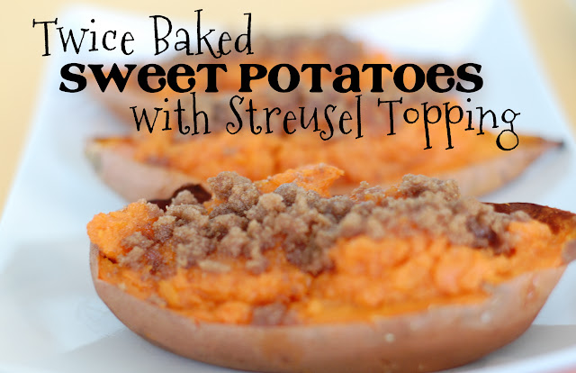 Favorites and Things: Twice Baked Sweet Potatoes With ...