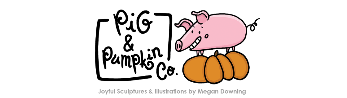 Pig & Pumpkin Co. -  Joyful Sculptures and Illustrations by Megan Downing