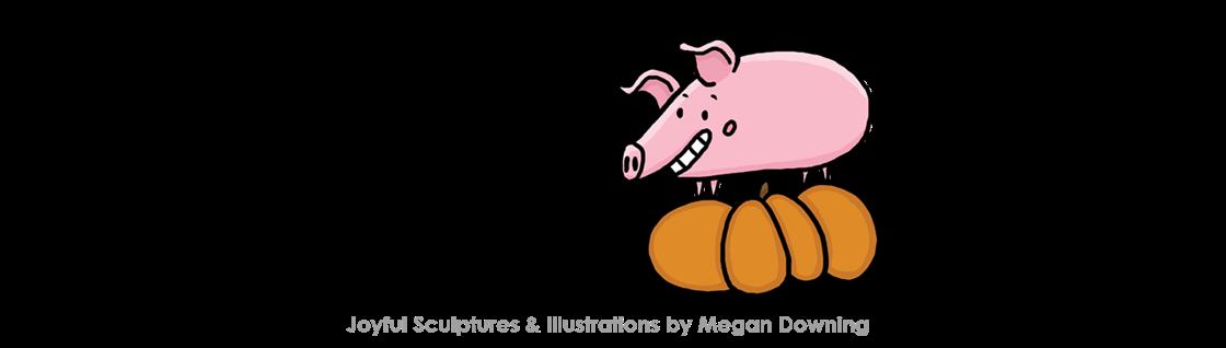 Pig & Pumpkin Co. -  Joyful Sculptures and Illustrations by Megan Downing