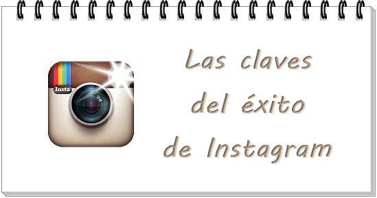 Las claves del éxito de Instagram