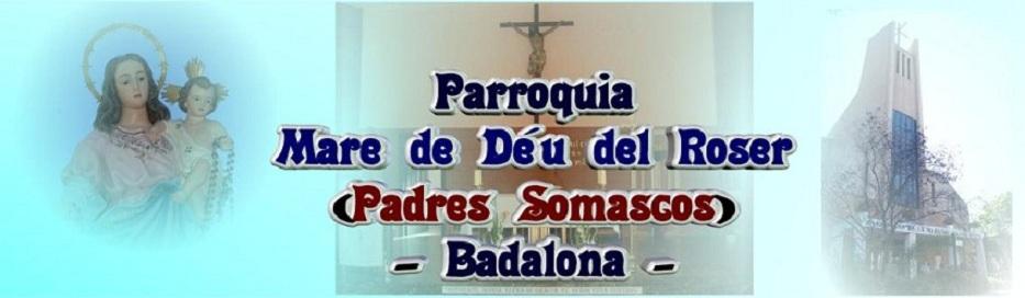 PARROQUIA MARE DE DÉU DEL ROSER               BADALONA