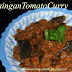 Brinjal Tomato Curry Recipe -- How to make Vankaya Tomato Curry