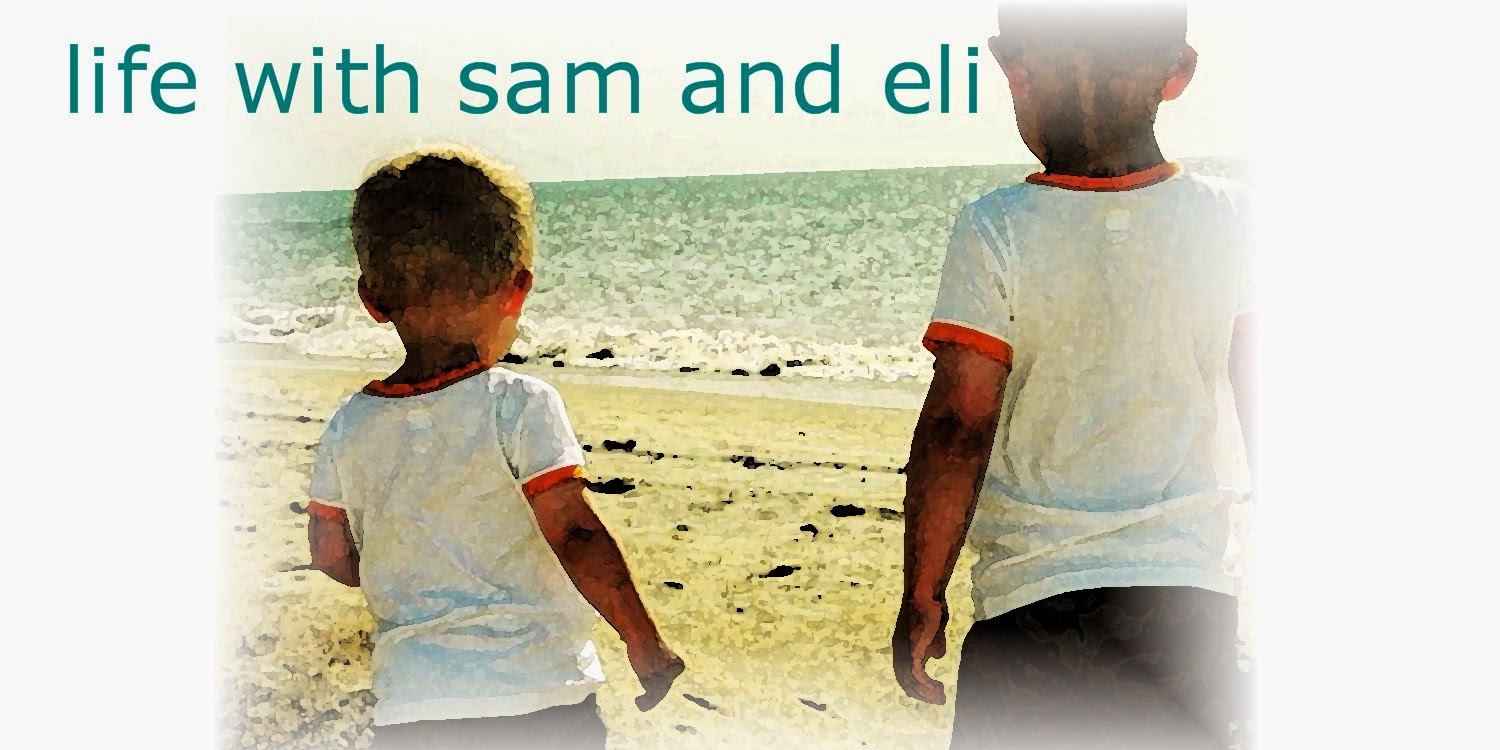 Life with Sam and Eli