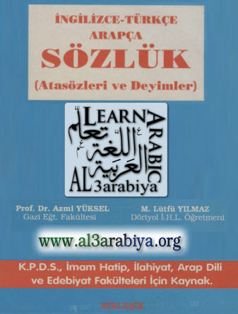 English - Turkish - Arabic Proverbs Dictionary