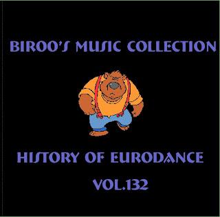 VA - Bir00's Music Collection - History Of Eurodance Vol.132 (2013)